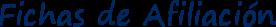 Fichas de Afiliación